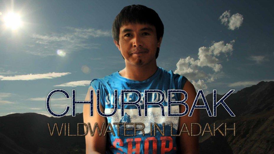 CHURRBAK - WILDWATER IN LADAKH