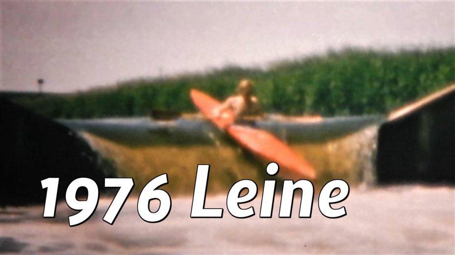 1976 Touren auf Leine, Weser, Rhume, Nethe, Super8-Film digitalisiert